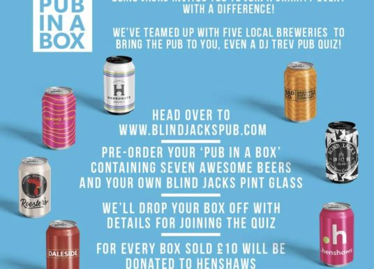 Blind Jacks curate a special 'Pub in a Box' event, raising funds for local charity Henshaws